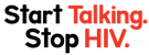 Start Talking.Stop HIV.